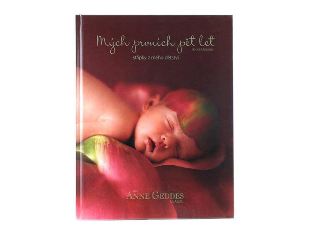 Kniha Anne Geddes - Mých prvních pět let Střípky z mého dětství - růže