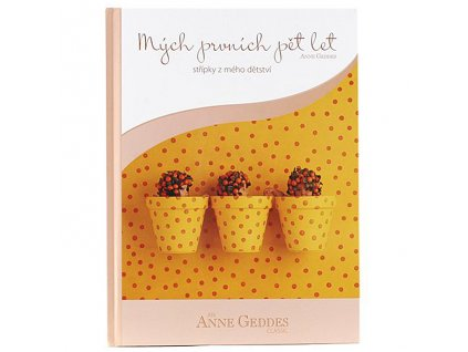 Kniha Anne Geddes - Mých Prvních Pět let - květináče